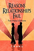 Reasons Relationships Fail: Too Many Options