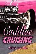 Cadillac Cruising