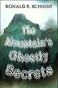 The Mountain's Ghostly Secrets