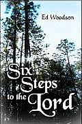 Six Steps to the Lord