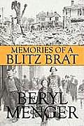 Memories of a Blitz Brat