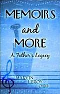 Memoirs and More: A Father's Legacy