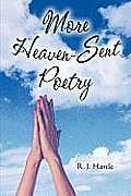 More Heaven-Sent Poetry