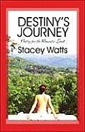 Destiny's Journey: Poetry for the Romantic Soul