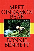 Meet Cinnamon Bear