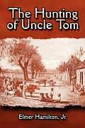 The Hunting of Uncle Tom
