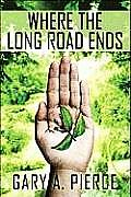 Where the Long Road Ends