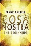 Cosa Nostra: The Beginning