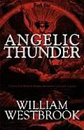 Angelic Thunder: A Novel of Biblical Battles Between God and Lucifer: Book One