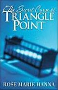 The Secret Curse of Triangle Point