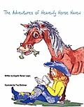 The Adventures of Heavenly Horse Haven