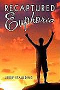 Recaptured Euphoria