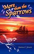 More Than the Sparrows