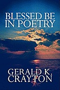 Blessed Be in Poetry
