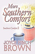 More Southern Comfort: Southern Comfort 2