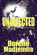 Unaffected: Little Gods in Training
