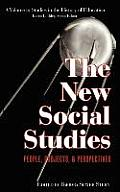 The New Social Studies: People, Projects and Perspectives (Hc)