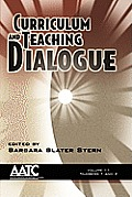 Curriculum and Teaching Dialogue Volume 11 Issues 1&2 2009 (PB)