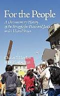 For the People: A Documentary History of the Struggle for Peace and Justice in the United States (Hc)