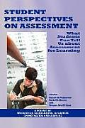 Student Perspectives on Assessment: What Students Can Tell Us about Assessment for Learning (PB) Cover