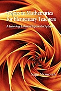 Topics in Mathematics for Elementary Teachers: A Technology-Enhanced Experiential Approach (PB)