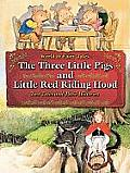 The Three Little Pigs and Little Red Riding Hood: Two Tales and Their Histories