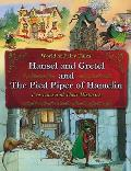 Hansel and Gretel and the Pied Piper of Hamelin: Two Tales and Their Histories (World of Fairy Tales)