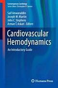 Cardiovascular Hemodynamics: An Introductory Guide
