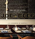 The Art of Living According to Joe Beef: A Cookbook of Sorts Cover