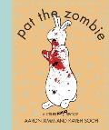 Pat the Zombie A Cruel Spoof
