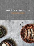 Slanted Door Modern Vietnamese Food