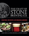 Craft of Stone Brewing Co Liquid Lore Epic Recipes & Unabashed Arrogance
