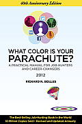 What Color Is Your Parachute? 2012: A Practical Manual for Job-Hunters and Career-Changers Cover