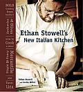 Ethan Stowell's New Italian Kitchen: Bold Cooking from Seattle's Anchovies & Olives, How to Cook a Wolf, Staple & Fancy Mercantile, and Tavolàta Cover