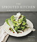 The Sprouted Kitchen: A Tastier Take on Whole Foods Cover