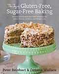 The Joy of Gluten-Free, Sugar-Free Baking: 80 Low-Carb Recipes That Offer Solutions for Celiac Disease, Diabetes, and Weight Loss Cover