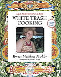 White Trash Cooking: 25th Anniversary Edition Cover
