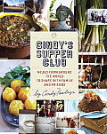 Cindy's Supper Club: Meals from around the World to Share with Family and Friends Cover