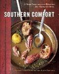 Southern Comfort: A New Take on the Recipes We Grew up with Cover