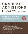 Graduate Admissions Essays (4TH 12 Edition)