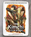 The Kimchi Cookbook: 60 Traditional and Modern Ways to Make and Eat Kimchi Cover