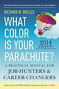 What Color Is Your Parachute? 2014 (13 - Old Edition)