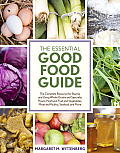 New Good Food Third Edition Essential Ingredients for Cooking & Eating Well