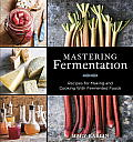 Mastering Fermentation Recipes for Making & Cooking with Fermented Foods