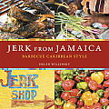 Jerk from Jamaica: Barbecue Caribbean Style Cover