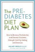 Prediabetes Diet Plan How to Reverse Prediabetes & Prevent Diabetes Through Healthy Eating & Exercise