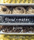 Flour + Water Pasta