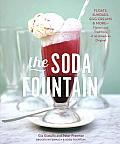 Soda Fountain Floats Sundaes Egg Creams & MoreStories & Flavors of an American Original
