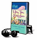 I Love You, Stinky Face: And Other Sweet Stories [With Earbuds]