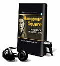 Hangover Square (Playaway Adult Fiction)